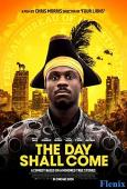 The Day Shall Come full movie