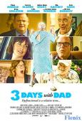 3 Days with Dad full movie