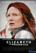 Elizabeth: The Golden Age full movie