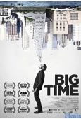 Big Time full movie