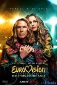 Eurovision Song Contest: The Story of Fire Saga full movie