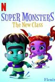 Super Monsters: The New Class full movie