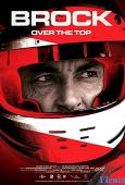 Brock: Over the Top full movie