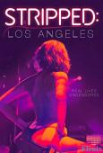 Stripped: Los Angeles full movie
