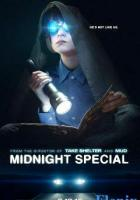 Midnight Special full movie