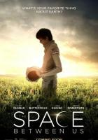 The Space Between Us full movie