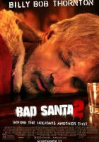 Bad Santa 2 full movie