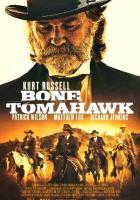 Bone Tomahawk full movie