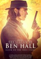 The Legend of Ben Hall full movie