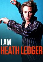 I Am Heath Ledger full movie