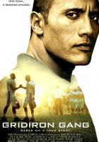 Gridiron Gang full movie