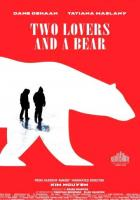 Two Lovers and a Bear full movie