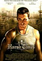 Harsh Times full movie
