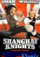 Shanghai Knights full movie