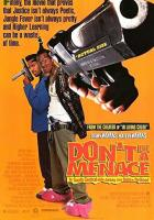 Don't Be a Menace to South Central While Drinking Your Juice in the Hood full movie