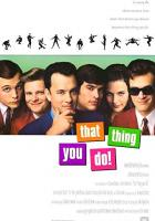 That Thing You Do! full movie