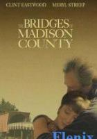 The Bridges of Madison County full movie