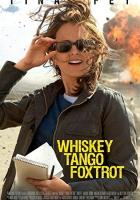 Whiskey Tango Foxtrot full movie