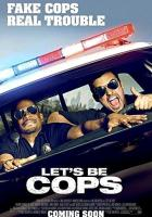Let's Be Cops full movie