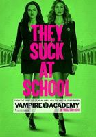 Vampire Academy full movie