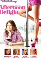 Afternoon Delight full movie