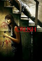 Crush full movie