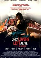 Only Lovers Left Alive full movie