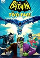 Batman vs. Two-Face full movie