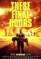 These Final Hours full movie