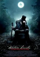 Abraham Lincoln: Vampire Hunter full movie