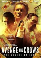 Avenge the Crows full movie