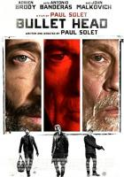 Bullet Head full movie