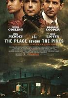 The Place Beyond the Pines full movie