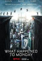 What Happened to Monday full movie