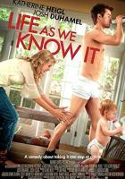 Life as We Know It full movie