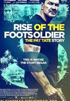 Rise of the Footsoldier 3 full movie