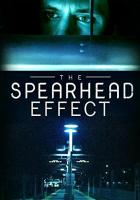 The Spearhead Effect full movie