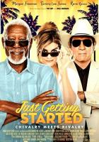 Just Getting Started full movie