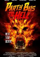 Party Bus to Hell full movie