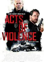 Acts of Violence full movie