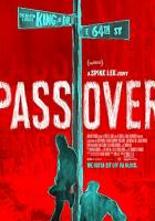 Pass Over full movie