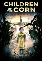 Children of the Corn: Runaway full movie