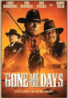 Gone Are the Days full movie
