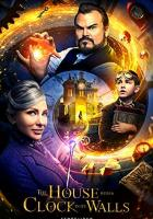 The House with a Clock in Its Walls full movie