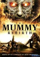The Mummy Rebirth full movie