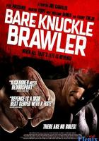 Bare Knuckle Brawler full movie