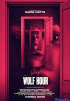 The Wolf Hour full movie