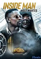 Inside Man: Most Wanted full movie