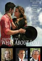 What About Love full movie