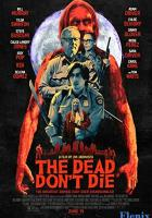 The Dead Don't Die full movie